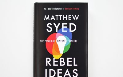 Rebel Ideas: The Power of Diverse Thinking